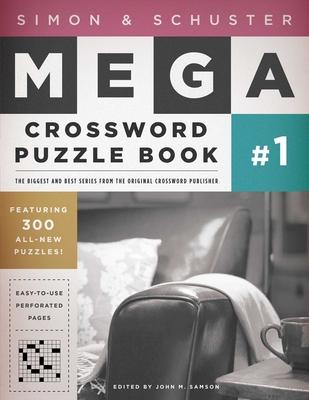 Cover for Simon & Schuster Mega Crossword Puzzle Book #1 (S&S Mega Crossword Puzzles #1)
