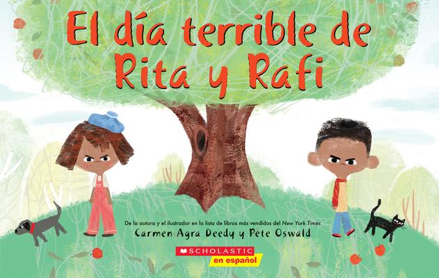 El día terrible de Rita y Rafi (Rita and Ralph's Rotten Day) Cover Image