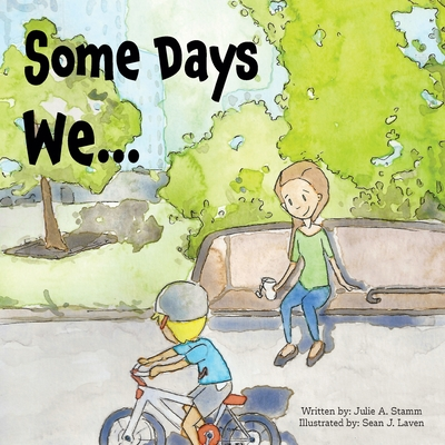 Some Days We... Cover Image