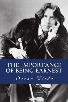 the theme of hypocrisy in the importance of being earnest a play by oscar wilde Wilde explained the philosophy of the play:  manuscript draft of the importance of being earnest by oscar wilde  theme: fin de siècle the.