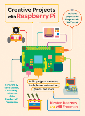 Creative Projects with Raspberry Pi Cover Image