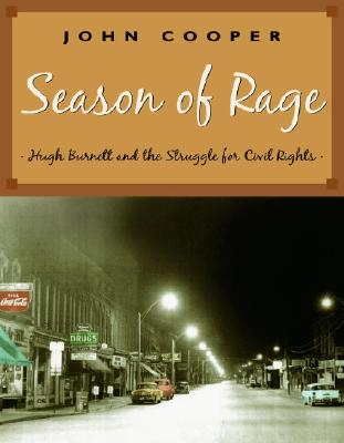 Season of Rage: Hugh Burnett and the Struggle for Civil Rights Cover Image