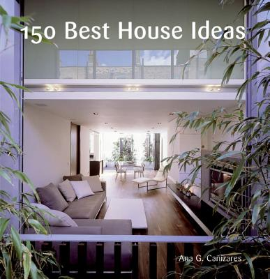 150 Best House Ideas Cover