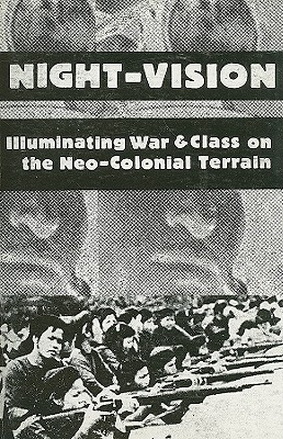 Night-Vision: Illuminating War & Class on the Neo-Colonial Terrain Cover Image
