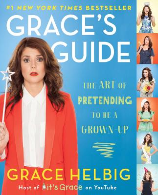 Grace's Guide: The Art of Pretending to Be a Grown-up Cover Image
