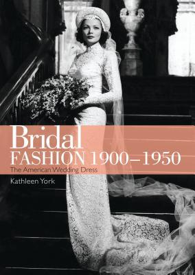 Bridal Fashion 1900-1950 Cover Image