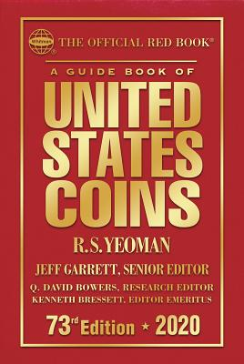 The Official Red Book: A Guide Book of United States Coins Hardcover 2020 73rd Edition Cover Image
