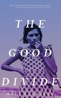 Cover for The Good Divide