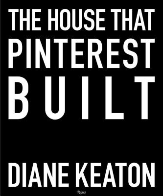 The House that Pinterest Built Cover Image