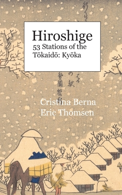 Hiroshige 53 Stations of the Tōkaidō: Kyōka: Hardcover Cover Image