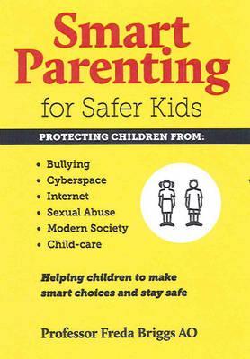 Smart Parenting for Safer Kids Cover Image