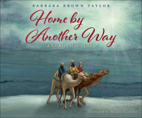 Home by Another Way: A Christmas Story Cover Image