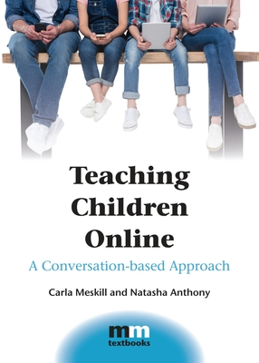 Teaching Children Online: A Conversation-Based Approach (MM Textbooks #14) Cover Image