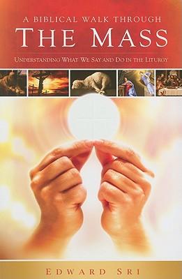 A Biblical Walk Through the Mass Cover Image