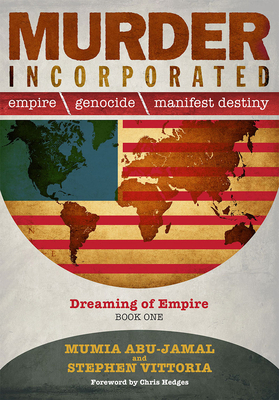 Murder Incorporated - Dreaming of Empire: Book One (Empire, Genocide, and Manifest Destiny) Cover Image