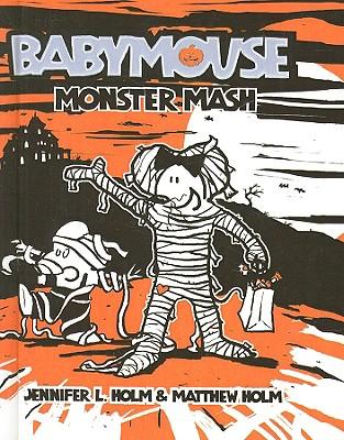 Monster Mash (Babymouse (Prebound) #9) Cover Image