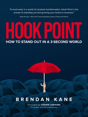 Hook Point: How to Stand Out in a 3-Second World Cover Image