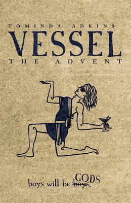 Vessel, Book I: The Advent Cover Image