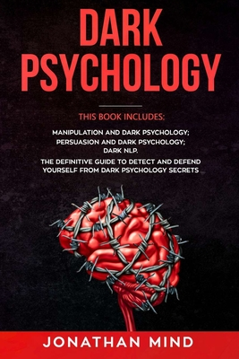 Dark Psychology: Manipulation and Dark Psychology, Persuasion and Dark Psychology, Dark NLP Cover Image