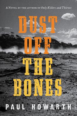 Dust Off the Bones: A Novel Cover Image