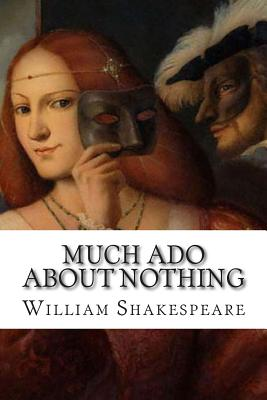 the comedic and love elements in much ado about nothing a play by william shakespeare The signet classics edition of william shakespeare's grand romantic comedy much ado about nothing casts the lovers benedick and beatrice in a witty war of words while the young claudio is tricked into believing his love hero has been unfaithful in this play that combines robust humor with explorations on honor and shame.