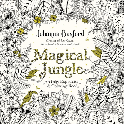 Magical Jungle: An Inky Expedition and Coloring Book for Adults Cover Image