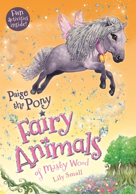 Paige the Pony: Fairy Animals of Misty Wood Cover Image