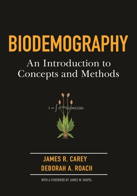 Biodemography: An Introduction to Concepts and Methods Cover Image