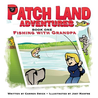 Patch Land Adventures (book one)
