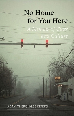 No Home for You Here: A Memoir of Class and Culture (Field Notes) Cover Image