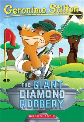 The Giant Diamond Robbery (Geronimo Stilton #44) Cover Image