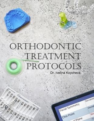 Orthodontic Treatment Protocols Cover Image
