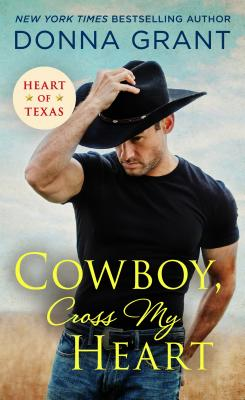 Cover for Cowboy, Cross My Heart (Heart of Texas #2)