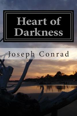 Heart of Darkness [Large Print Edition]: The Complete & Unabridged Classic Edition Cover Image