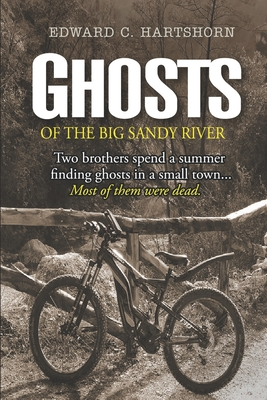 Ghosts of the Big Sandy River Cover Image