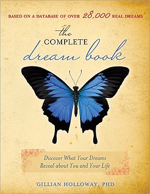 The Complete Dream Book: Discover What Your Dreams Reveal about You and Your Life Cover Image