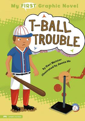 T-Ball Trouble (My First Graphic Novel) Cover Image