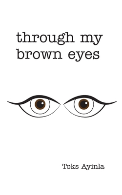 Cover for Through my Brown Eyes