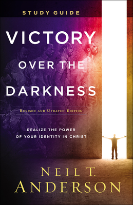 Victory Over the Darkness Study Guide: Realize the Power of Your Identity in Christ Cover Image