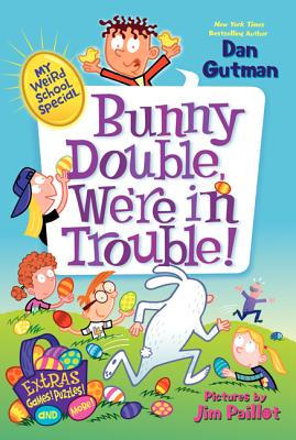 My Weird School Special: Bunny Double, We're in Trouble! Cover Image
