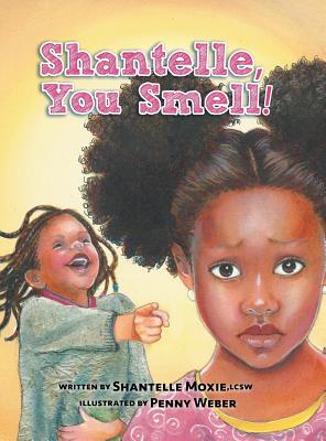 Shantelle, You Smell! Cover Image