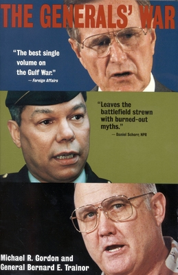 The Generals' War: The Inside Story of the Conflict in the Gulf Cover Image
