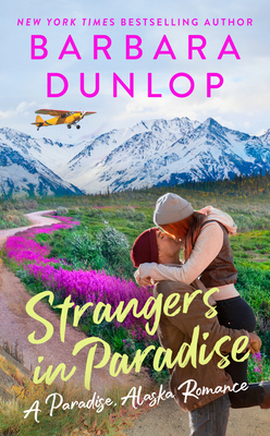Strangers in Paradise (A Paradise, Alaska Romance #3) Cover Image