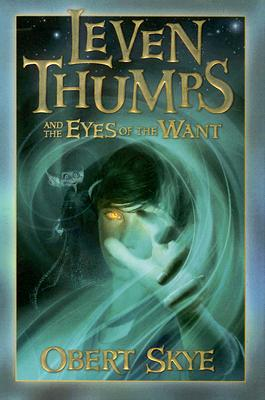 Leven Thumps and the Eyes of the Want Cover