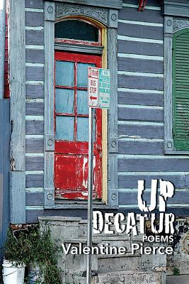 Up Decatur: Poems Cover Image