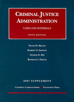 Criminal Justice Administration Supplement: Cases and Materials Cover Image