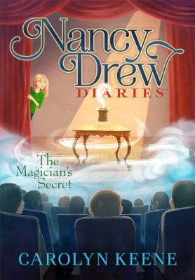 The Magician's Secret (Nancy Drew Diaries #8) Cover Image