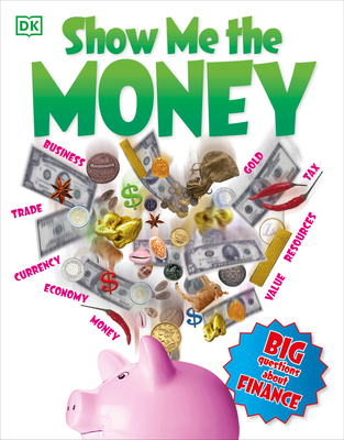 Show Me the Money: Big Questions About Finance Cover Image