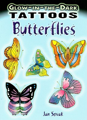 Glow-In-The-Dark Tattoos: Butterflies Cover Image