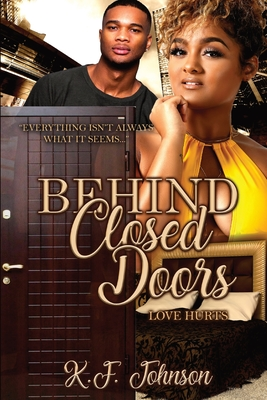 Behind Closed Doors: Love Hurts Cover Image